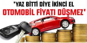İkinci otomobil fiyatlarıyla ilgili önemli açıklama