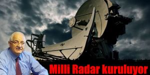 Milli Radar kuruluyor
