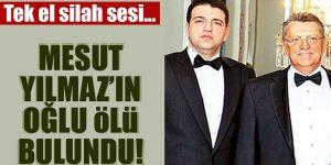 Eski Başbakan Mesut Yılmaz'ın evlat acısı
