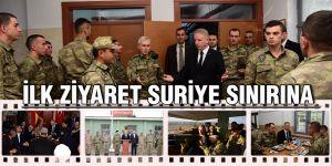 İlk ziyaret Suriye sınırına