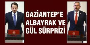 Gaziantep'e Albayrak ve Gül sürprizi