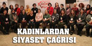 kadınlardan siyaset çağrısı