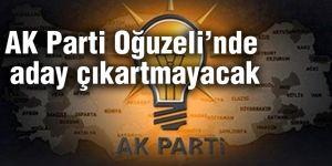AK Parti Oğuzeli'nde aday çıkartmayacak