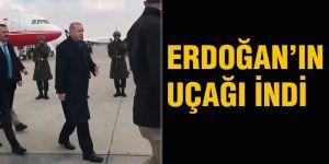 Erdoğan'ın uçağı indi