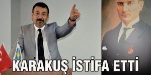 Karakuş istifa etti
