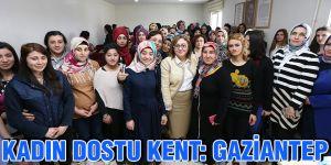 Kadın dostu kent: Gaziantep