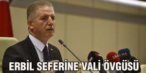 Erbil seferine Vali övgüsü