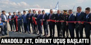 Anadolu Jet, direkt uçuş başlattı