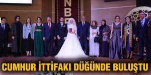 Cumhur İttifakı düğünde buluştu