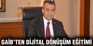 GAİB'ten dijital dönüşüm eğitimi