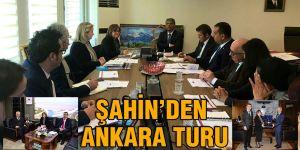 Şahin'den Ankara turu