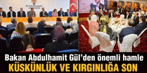 Bakan Abdulhamit Gül'den önemli hamle