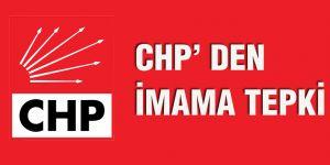 CHP' den İmama tepki