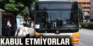 KABUL ETMİYORLAR