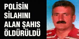 Polisin silahını alan şahıs öldürüldü