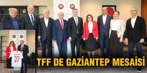 TFF de Gaziantep mesaisi