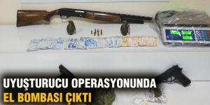 Uyuşturucu operasyonunda el bombası çıktı