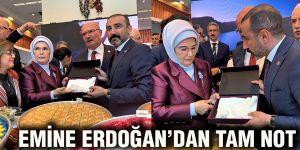 Emine Erdoğan'dan tam not