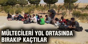 Mültecileri yol ortasında bırakıp kaçtılar