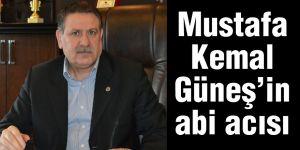 Mustafa Kemal Güneş'in abi acısı