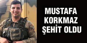 Mustafa Korkmaz şehit oldu