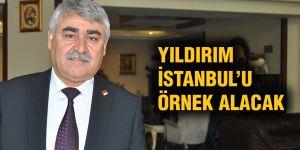 Yıldırım İstanbul'u örnek alacak