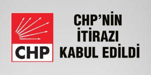 CHP'nin itirazı kabul edildi