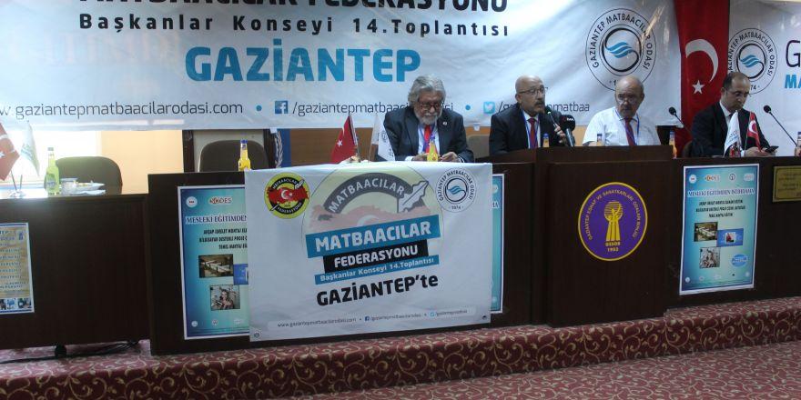 Matbaacılar Federasyonu başkanlar konseyi Gaziantep'te yapıldı