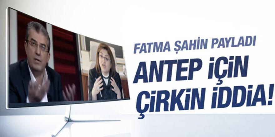 Gaziantep için çirkin iddia! Fatma Şahin ekranda payladı!