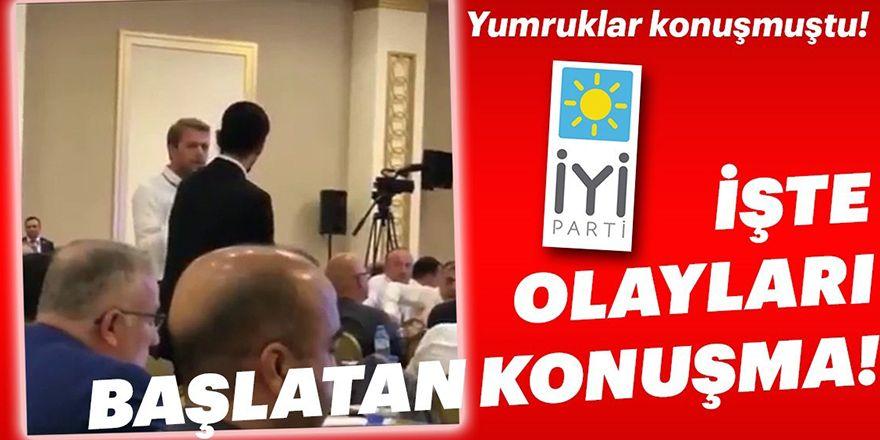 İşte İYİ Parti'de olayları başlatan konuşmanın görüntüsü