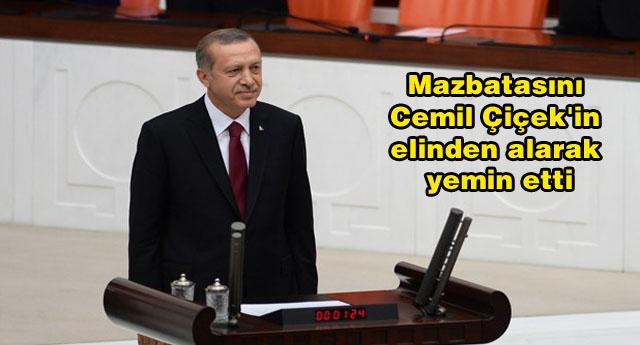 Erdoğan artık resmen 12. Cumhurbaşkanı