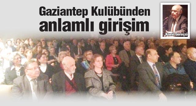 Gaziantep''in yetiştirdiği  değerler tanıtılacak